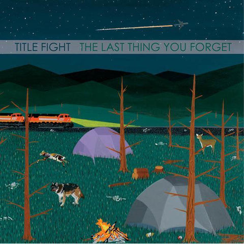 "Title Fight ""The Last Thing You Forget"" 7"""