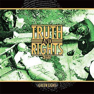 "Truth and Rights ""Green Light"" 7"""