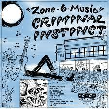 "Criminal Instinct ""Zone 6 Music"" LP"