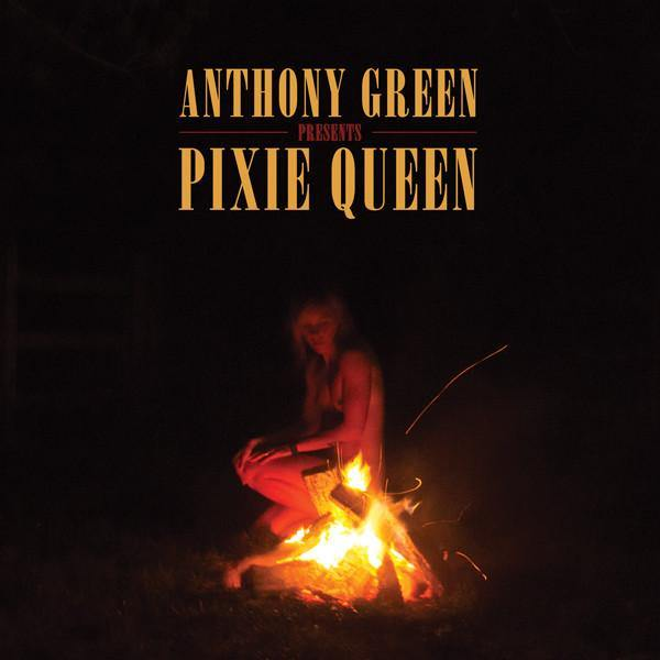 "Anthony Green ""Pixie Queen"" LP"