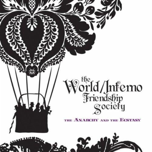 "World/Inferno F.S. ""The Anarchy and The Ecstasy"""