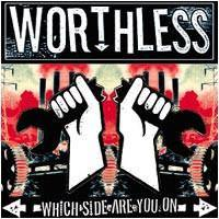"Worthless United ""Which Side Are You On"" CD"