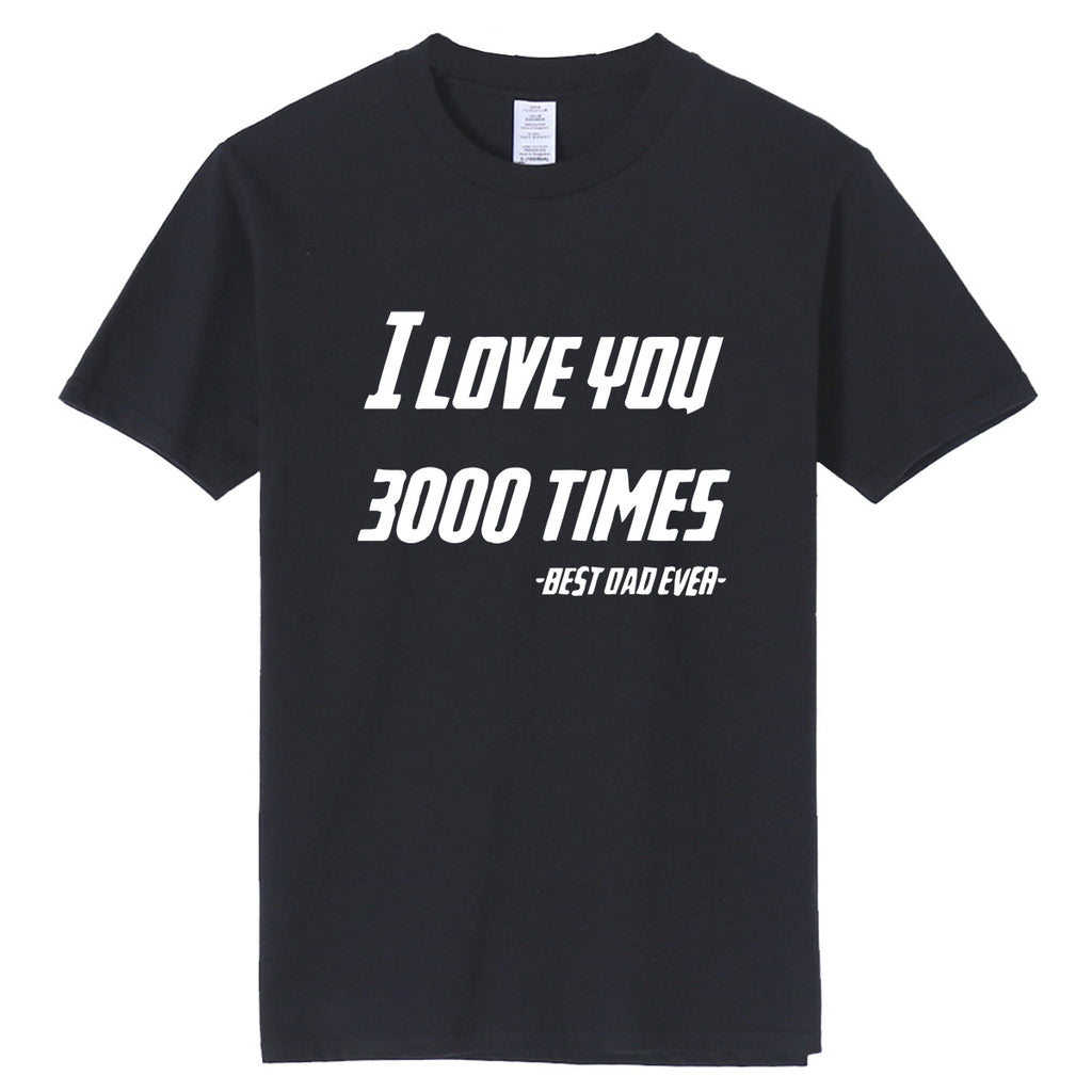 Avengers End Game Letter I LOVE YOU THREE 3000 TIMES Printed T-shirt