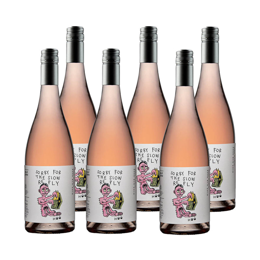 Sorry For The Slow Reply Rosé 6 Pack: SOLD OUT