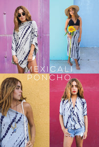 MEXICALI PONCHO: HOW TO WEAR