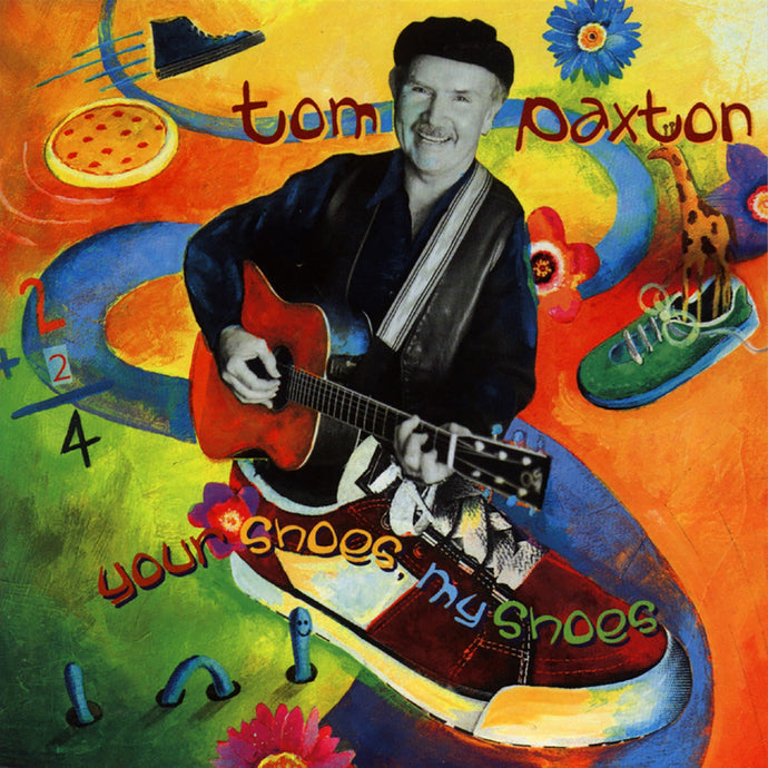 Tom Paxton / Your Shoes, My Shoes - CD