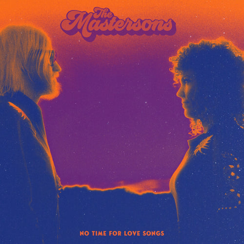 The Mastersons / No Time For Love Songs - CD