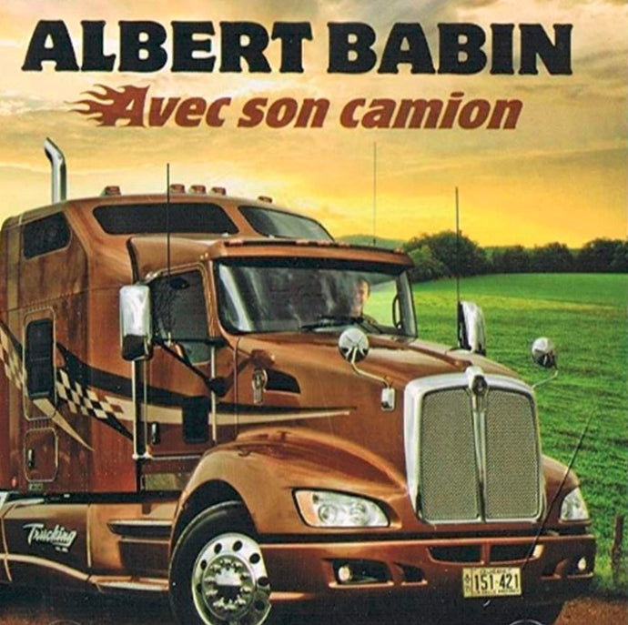 Albert Babin / Avec son camion - CD