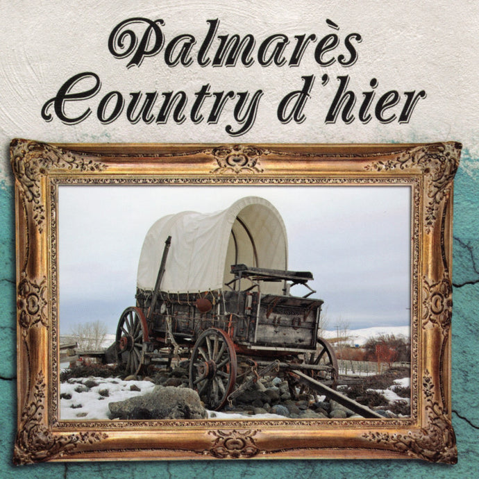Artistes Varies / Palmares Country D'Hier - CD