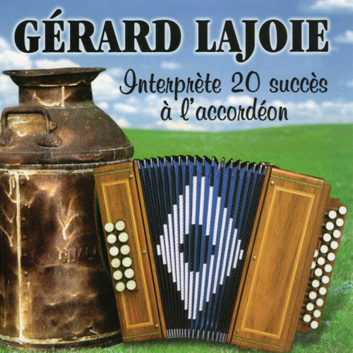 Gerard Lajoie / 20 Succes A L'Accordéon - CD