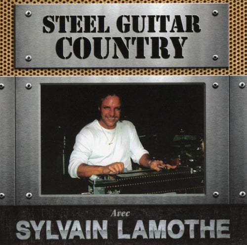 Sylvain Lamothe / Steel Guitare Country - CD