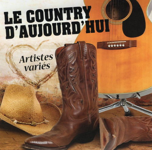 Artistes Varies / Le Country D'Aujourd'Hui - CD