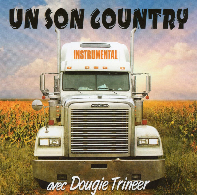 Dougie Trineer / Un Son Country Instrumental - CD