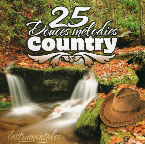 Artistes Varies / 25 Douces Mélodies Country - CD