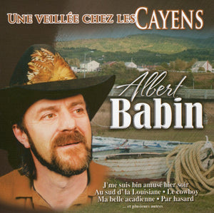 Albert Babin / Un Party Chez Les Cayens - CD