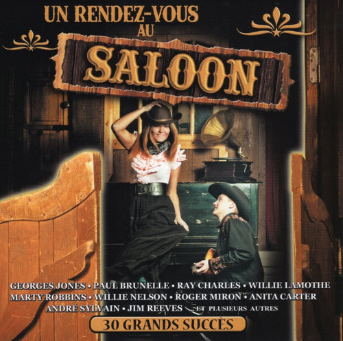 Artistes Varies / Un Rendez-Vous Au Saloon - CD