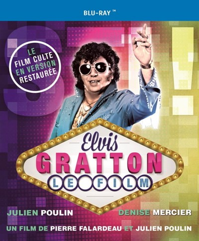 Elvis Gratton : Le film - Blu-ray