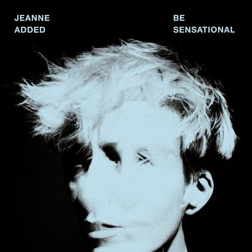 Jeanne Added / Be Sensational - CD