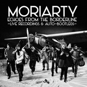 Moriarty / Echoes from the Borderline (Live) - 2CD