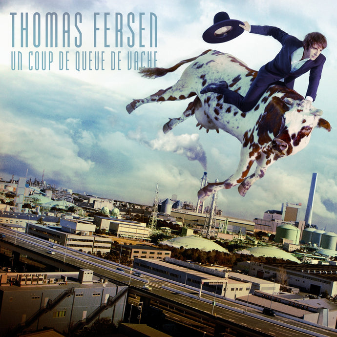 Thomas Fersen / Un coup de queue de vache - CD