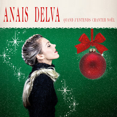 Anaïs Delva / Quand j'entends chanter Noël - CD