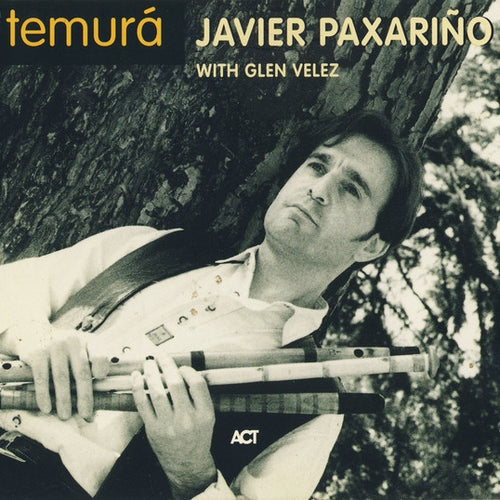 Javier Paxariño with Glen Velez / Temurá - CD