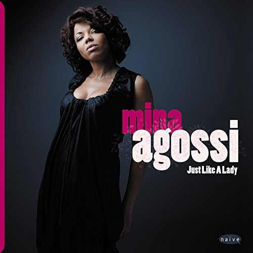 Mina Agossi / Just Like A Lady - CD