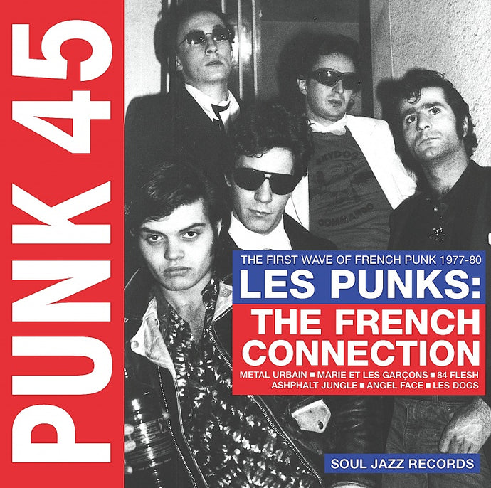 Soul Jazz Records Presents ‎/ Les Punks: The French Connection (The First Wave Of French Punk 1977-80) - CD