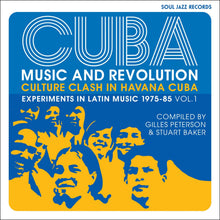 Charger l'image dans la galerie, Soul Jazz Records Presents / Cuba: Music and Revolution: Culture Clash in Havana: Experiments in Latin Music 1975-85 Vol. 1 - 2CD