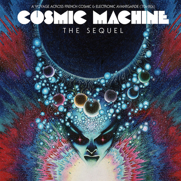 Cosmic Machine - The Sequel: A Voyage Across French Cosmic & Electronic Avantgarde 70s-80s - 2LP Vinyl + CD