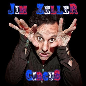 Jim Zeller / Circus - CD