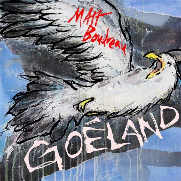Matt Boudreau / Goéland - CD