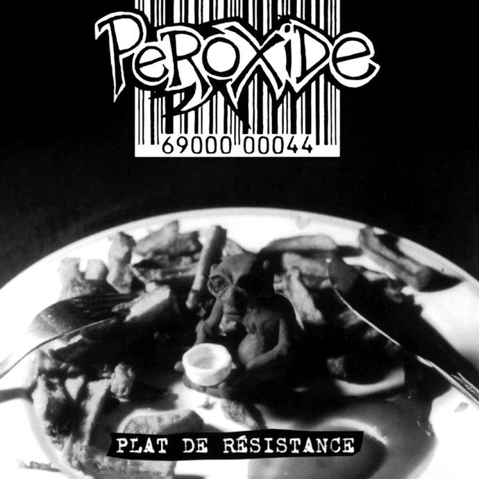 Peroxide / Plat de résistance - LP Vinyle (Édition Press-Test)
