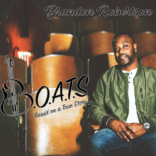 Brandon Robertson / Bass'd on a True Story - CD
