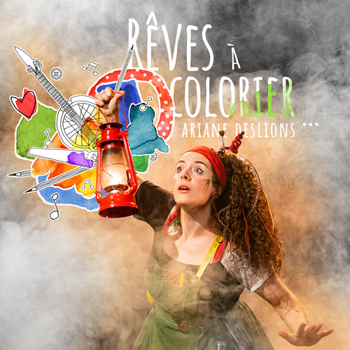 Ariane DesLions / Rêves à colorier - CD
