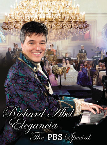 Richard Abel / Elegancia (The PBS Special) - DVD