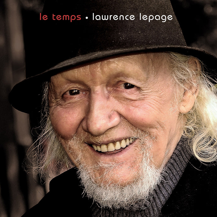 Lawrence Lepage / Le temps - CD