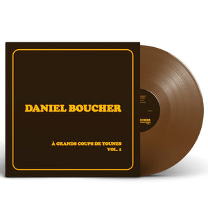 Daniel Boucher / À grands coups de tounes, Vol. 1 - LP Vinyl