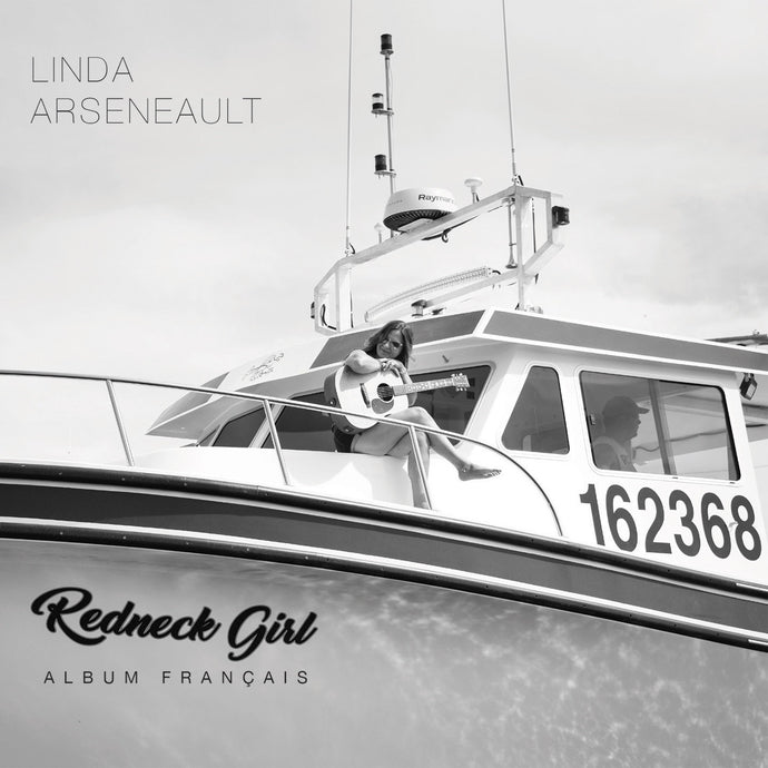 Linda Arseneault / Redneck Girl (Album français) - CD