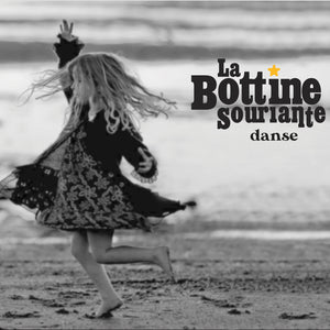 La Bottine Souriante / Danse - CD