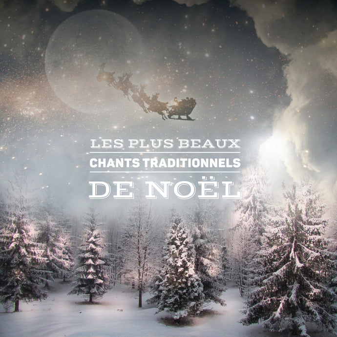 Artistes variés / Les plus beaux chants traditionnels de Noël - CD