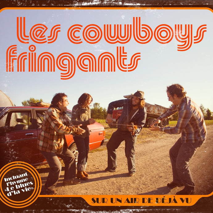 Les Cowboys Fringants ‎/ Sur un air de déjà vu - CD