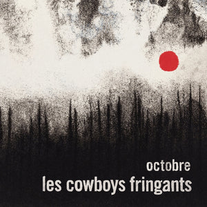 Les Cowboys Fringants ‎/ Octobre - 2LP Vinyl