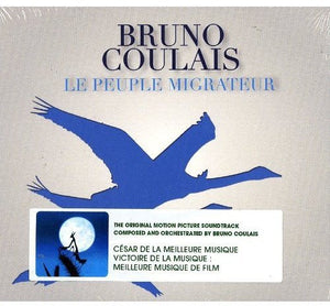 Bruno Coulais / Le Peuple Migrateur - CD