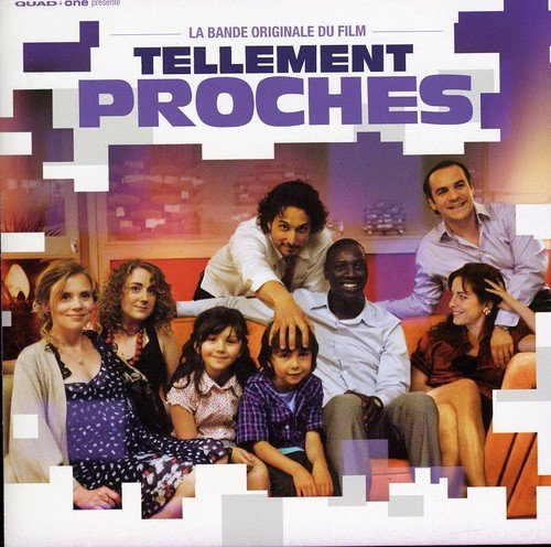 Soundtrack / Tellement Proches - CD