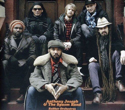 Anthony Joseph & The Spasm Band / Rubber Orchestras - CD