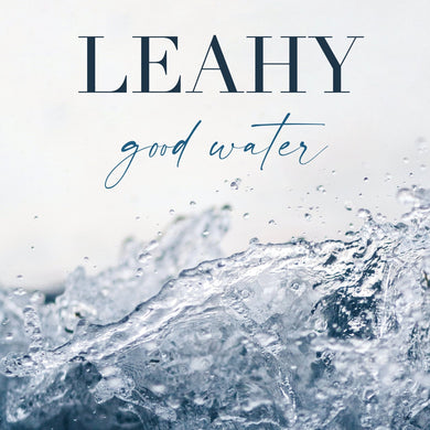 Leahy / Good Water - CD