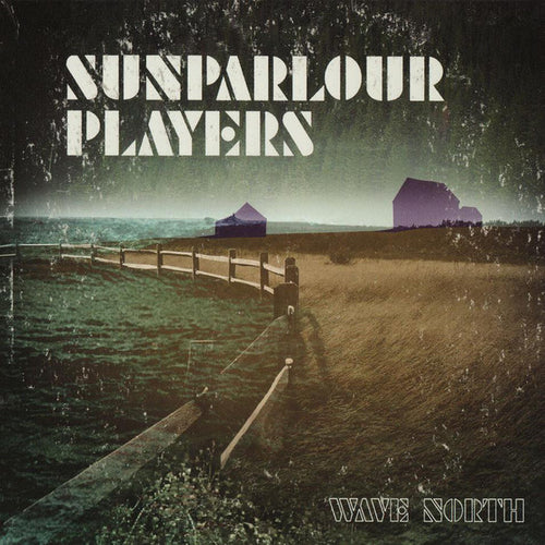 Sunparlour Players / Wave North - CD