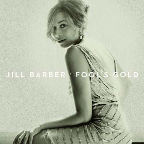 Jill Barber / Fool's Gold - CD