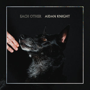 Aiden Knight / Each Other - LP Vinyl